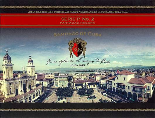 Partagas P2 - 500 Aniversario of Santiago de Cuba - Flyer